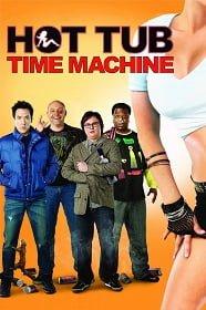 Hot Tub Time Machine สี่เกลอเจาะเวลาป่วนอดีต