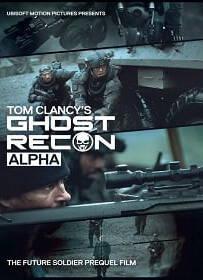 Ghost Recon: Alpha (2012) หน่วยพิฆาตไร้เงา