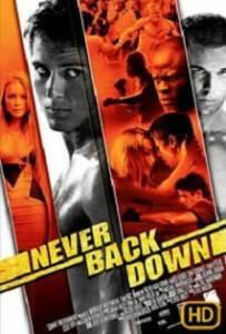 Never Back Down (2008) กระชาก ใจ สู้ แล้ว คว้า ใจ เธอ