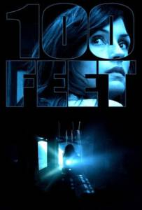 100 Feet (2008) 100 ฟุต เขตผีกระชากวิญญาณ