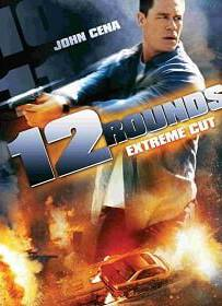 12 Rounds (2009) ฝ่าวิกฤติ 12 รอบระห่ำนรก