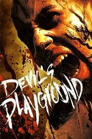 Devil's Playground (2010) ฝูงห่าไวรัสสยองกินเมือง