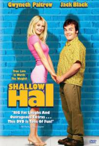 Shallow Hal (2001) รักแท้ ไม่อ้วนเอาเท่าไร