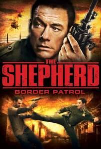 The Shepherd Border Patrol (2008) เดอะ เชพเพิร์ด ตำรวจโคตรระห่ำ