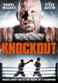 Knockout (2011) หมัดเดียวเปลี่ยนชีวิต