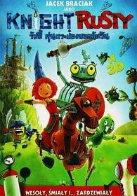 Knight Rusty (2013) รัสตี้ หุ่นกระป๋องยอดอัศวิน