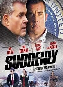 Suddenly (2013) โค่นแผนดับประธานาธิบดี