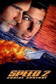 Speed 2: Cruise Control (1997) สปีด เร็วกว่านรก ภาค 2