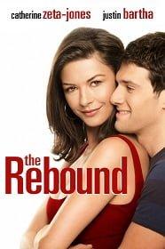 The Rebound (2009) เผลอใจใส่เกียร์ รีบาวด์