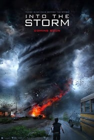 Into the Storm: (2014) อินทู เดอะ สตอร์ม โคตรพายุมหาวิบัติกินเมือง