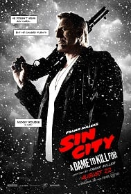 Sin City: A Dame to Kill For (2014) ซินซิตี้ ขบวนโหด นครโฉด