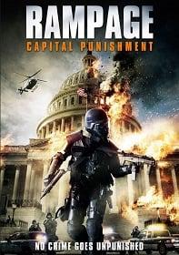 Rampage: Capital Punishment 2 (2014) คนโหดล้างเมืองโฉด 2