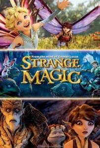 Strange Magic (2015) มนตร์มหัศจรรย์