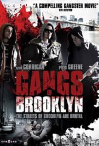 Gangs of Brooklyn (Kamal Ahmed) (2012) คนโฉดเมืองอันธพาล