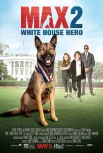 Max 2 White House Hero (2017) แม๊กซ์ 2 เพื่อนรักสี่ขา ฮีโร่แห่งทำเนียบขาว