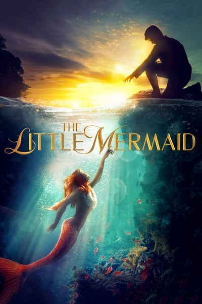The Little Mermaid (2018) เงือกน้อยผจญภัย