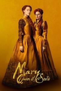 Mary Queen of Scots (2018) แมรี่ ราชินีแห่งสก็อตส์