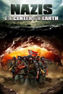 Nazis at the Center of the Earth (2012) คืนชีพกองทัพนาซียึดโลก