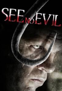 See No Evil (2006) เกี่ยว ลาก กระชาก นรก