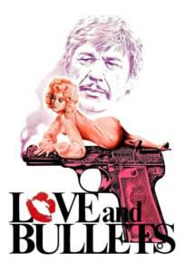 Love and Bullets (1979) กระสุนฆ่า คำสั่งมืด