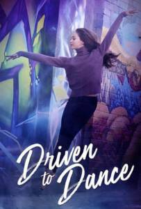 Driven to Dance (2018)