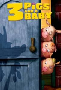 Unstable Fables 3 Pigs & a Baby (2008) หมู 3 ซ่าส์กับลูกหมาป่าจอมเฮี้ยว