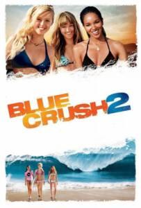 Blue Crush 2 (2011) คลื่นยักษ์รักร้อน 2