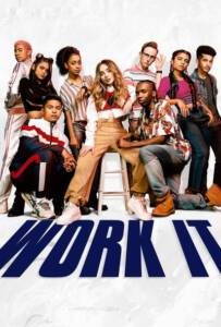 Work It (2020) เวิร์ค อิท: เต้นเพื่อฝัน