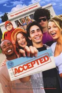Accepted (2006) จิ๊จ๊ะ มหาลัยคนรักแห้ว