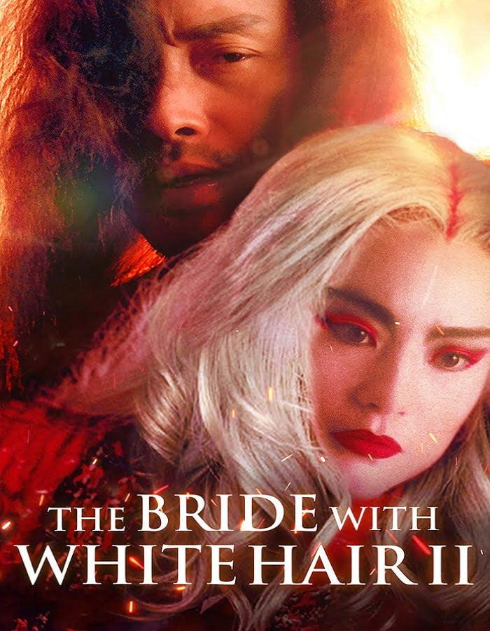The Bride with White Hair 2 (Bak fat moh lui zyun II) (1993) นางพญาผมขาว หัวใจไม่ให้ใครบงการ 2