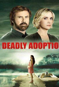 A Deadly Adoption (2015)