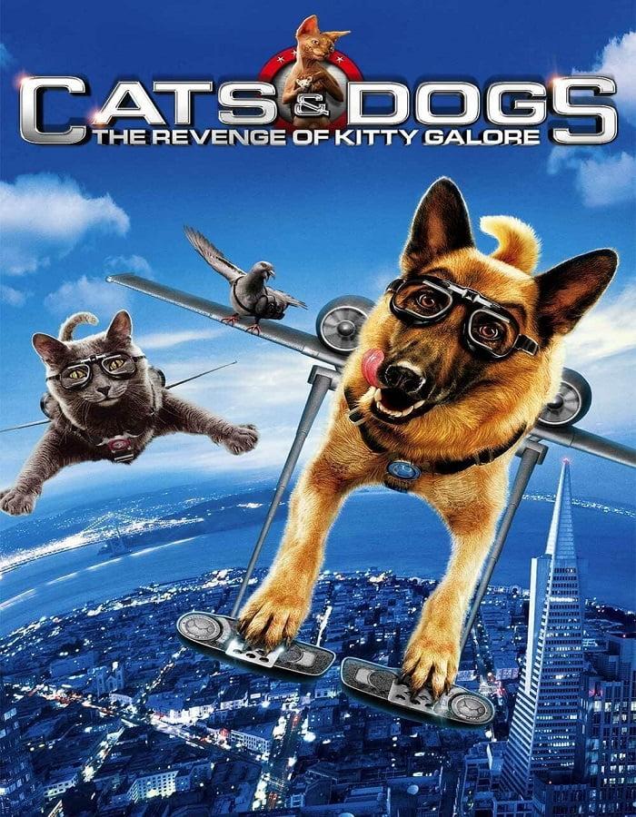 Cats & Dogs: The Revenge of Kitty Galore (2010) สงครามพยัคฆ์ร้ายขนปุย ภาค 2