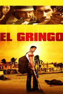 El Gringo (2012) โคตรคนนอกกฎหมาย