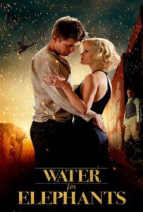 Water For Elephants (2011) มายา รัก ละครสัตว์