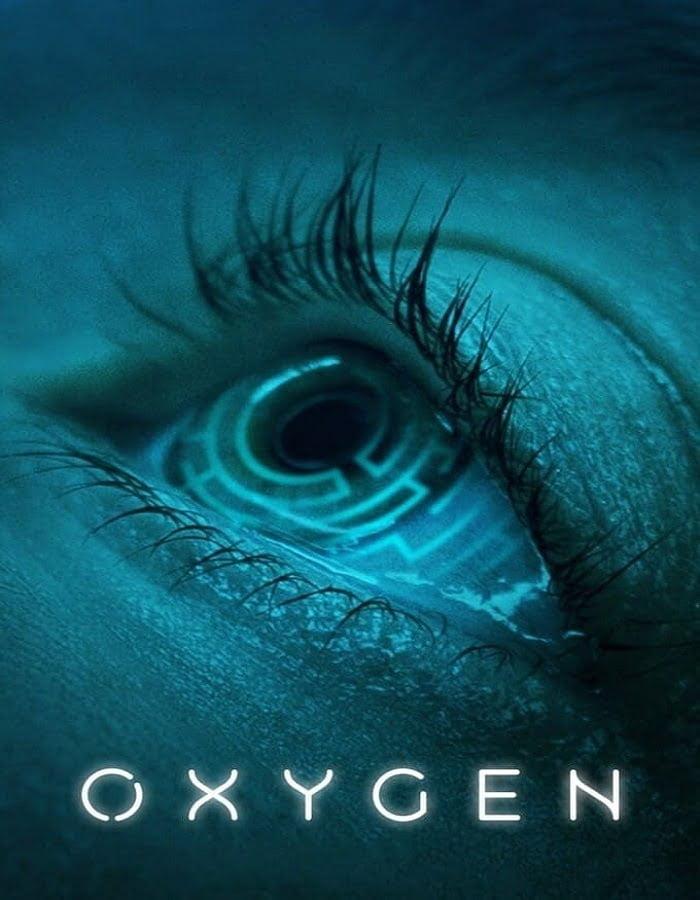 Oxygen (2021) ออกซิเจน
