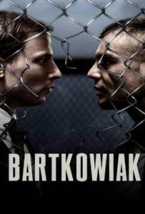 Bartkowiak (2021) บาร์ตโคเวียก แค้นนักสู้