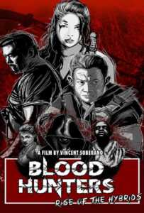 Blood Hunters: Rise of the Hybrids (2019)